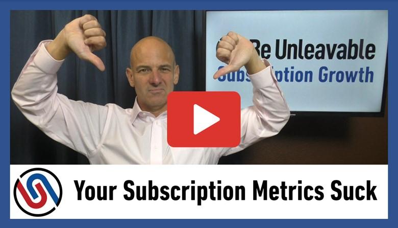 Subscription Metrics Suck